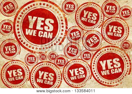 yes we can, red stamp on a grunge paper texture