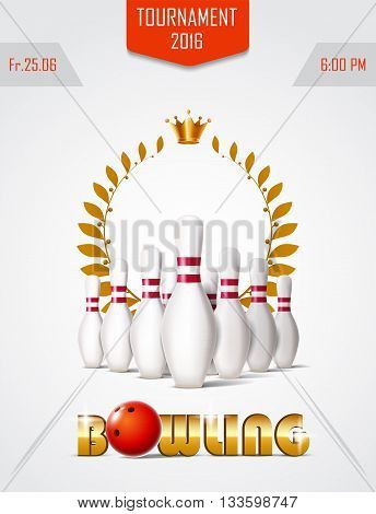 Bowling tournament poster with ball, laurel wreath and bowling pins.