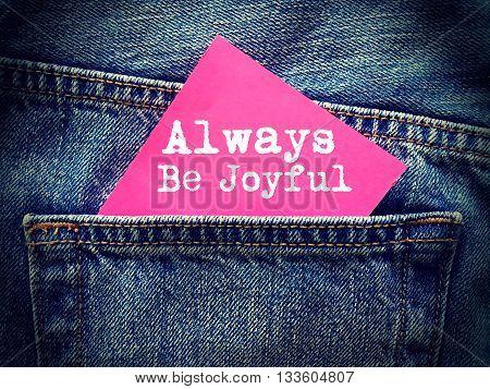 Always be Joyful word on jeans background