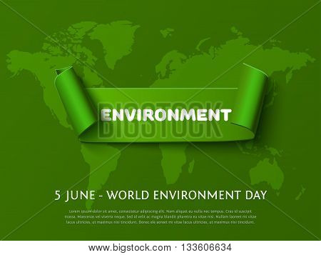Green paper curl ribbon banner with inscription Environment for World Environment Day eco design on dark green background.
