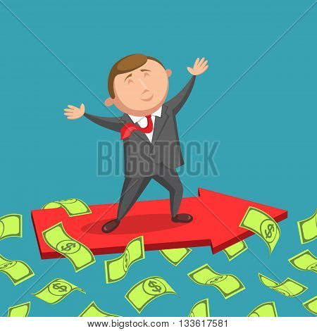 Cheerful businessman dressed in a business suit with red tie is standing on red arrow moving forward among green dollar bills