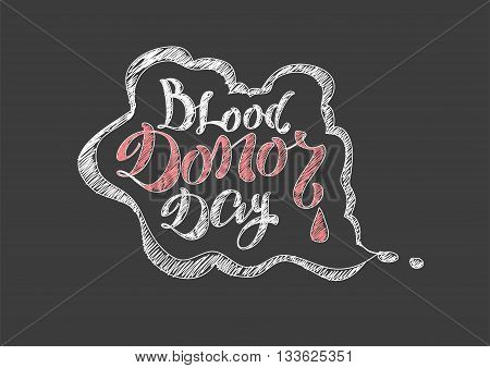 Blood Donor Day. Lettering text. Vector illustration