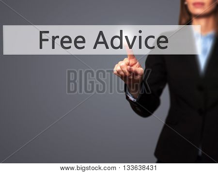 Free Advice - Businesswoman Hand Pressing Button On Touch Screen Interface.