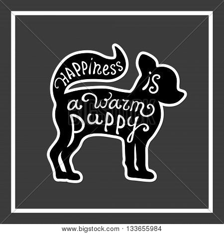 Handdrawn love dogs quote. Vector isolated typography design element for greeting cards, posters and print invitations. Card with cute puppy on the grey background.