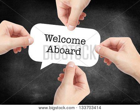 Welcome Aboard written on a speechbubble