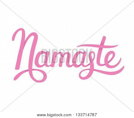 Hand drawn Namaste lettering (Indian greeting Hello in Hindi) Stylish cursive handwriting modern calligraphy. Isolated vector illustration.