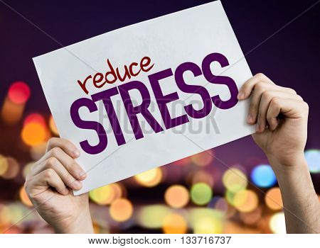 Reduce Stress placard with night lights on background
