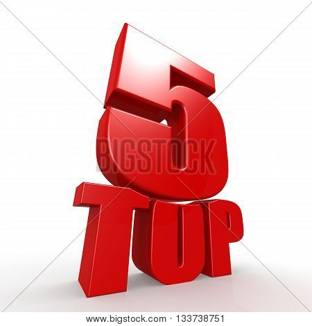 Top five word with white background, 3D rendering