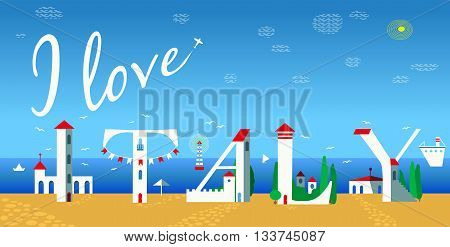 Inscription I love Italy. Cute white houses on the coast. Plane in the sky Summer beach. Illustration.