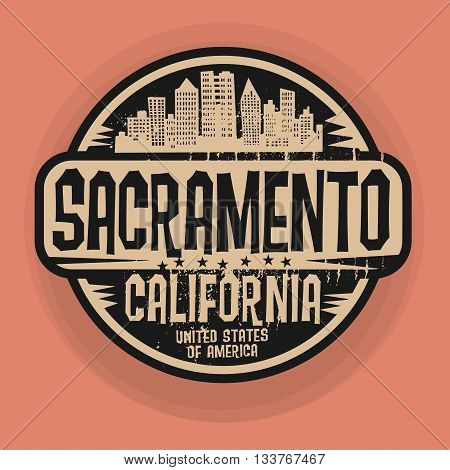 Stamp or label with name of Sacramento, California, vector illustration