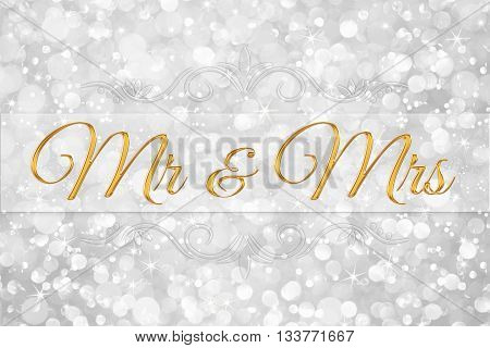 Mr & Mrs on white silver glitter bokeh abstract background