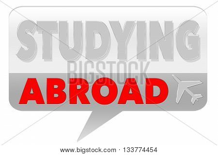 Studying Abroad Sign - on grey background
