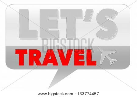 Let's Travel Sign - on grey background
