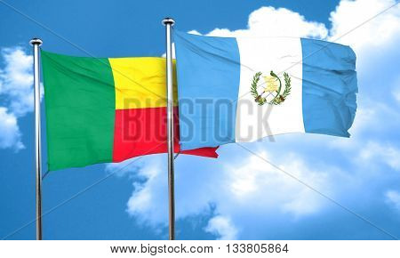 Benin flag with Guatemala flag, 3D rendering
