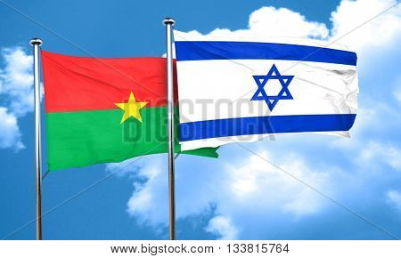 Burkina Faso flag with Israel flag, 3D rendering