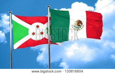 Burundi flag with Mexico flag, 3D rendering