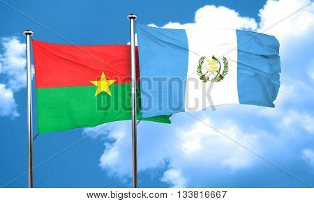 Burkina Faso flag with Guatemala flag, 3D rendering
