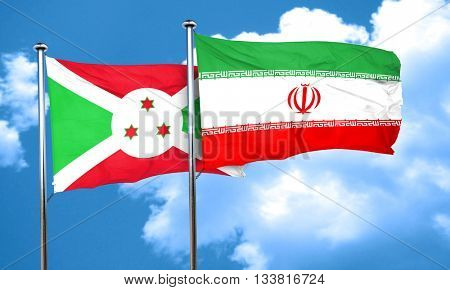 Burundi flag with Iran flag, 3D rendering