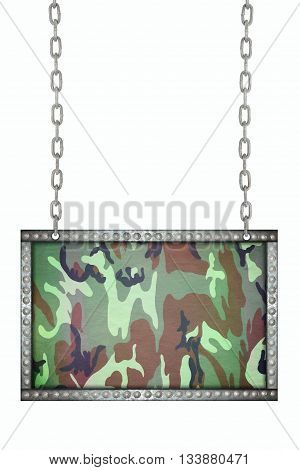 army camouflage fabric signboard hanging on chains isolated