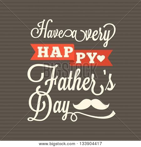 Happy father's day vintage typographical with striped background