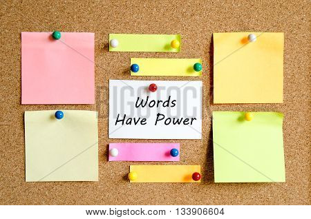 Sticky Note On Cork Board Background And Words Have Power Text Concept