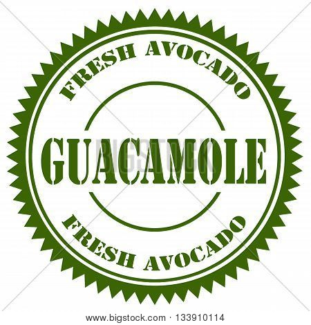 Green stamp with text  Guacamole,  vector illustration