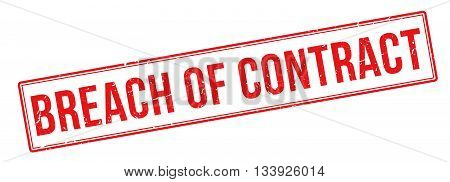 Breach Of Contract Red Rubber Stamp On White