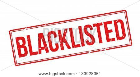 Blacklisted Red Rubber Stamp On White