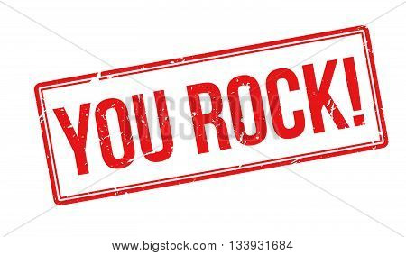 You Rock! Red Rubber Stamp On White