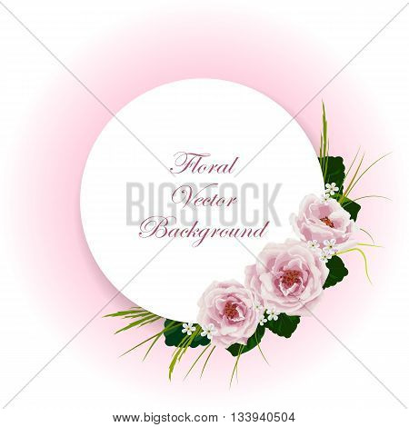 Floral vector background. Corner composition of roses, white flowers, green leaves and herbs. White round banner with place for your text.