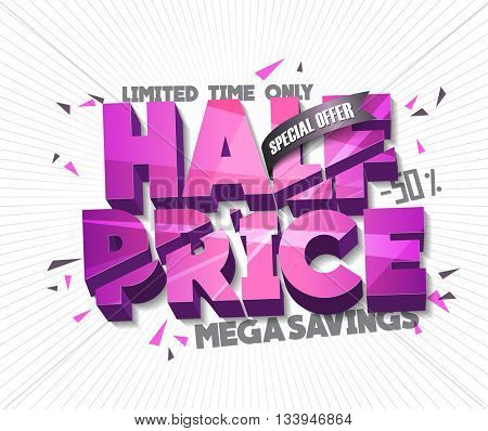 Half Price Sale concept vector banner with abstract triangle elements. sale layout design. Vector illustration