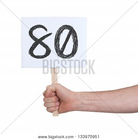 Sign With A Number, 80