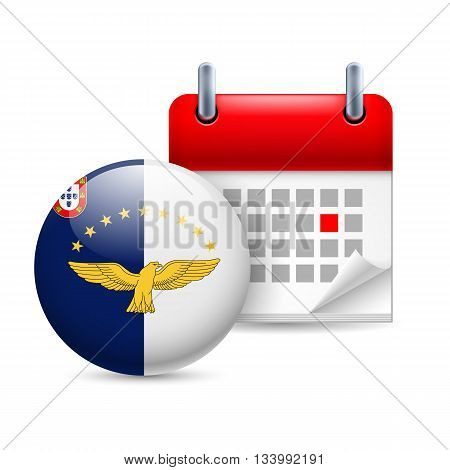 Calendar and round flag icon. National holiday in Azores