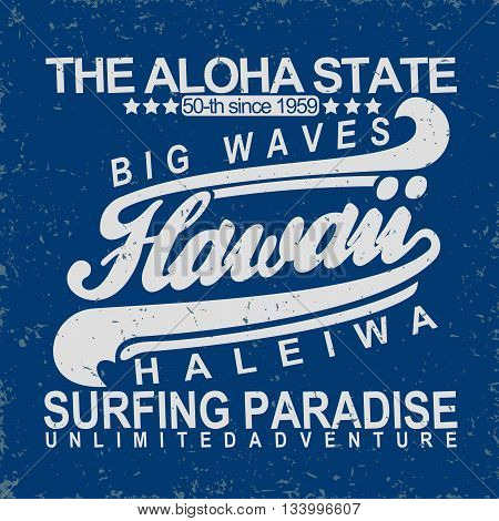 Grunge Surfing t-shirt graphic design grange surfing print stamp Hawaii surfers wear typography emblem Creative design Vector