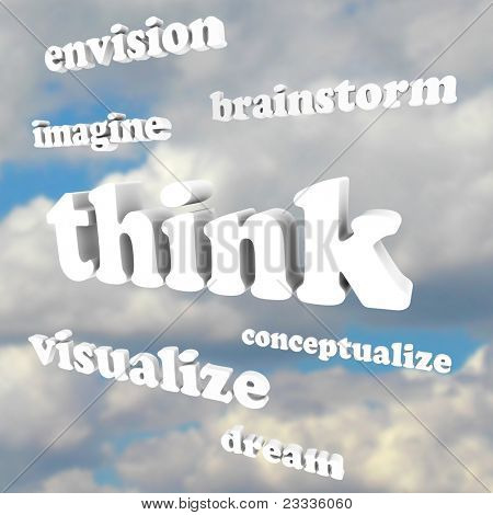 Pensar palabras en cielo--brainstorm, imaginar, imaginar, soñar, visualizar, conceptualizar--que representa