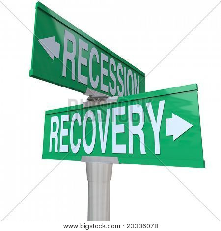 A green two-way street sign pointing to Recession and Recovery in opposite directions indicating that economic growth and return to positive financial conditions could be just down the road
