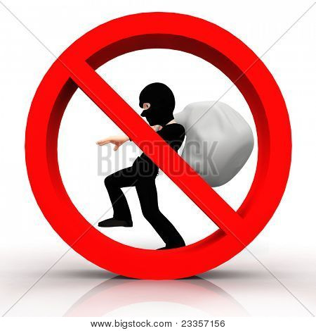 3D sign of no burglar allowed - isolated over a white background