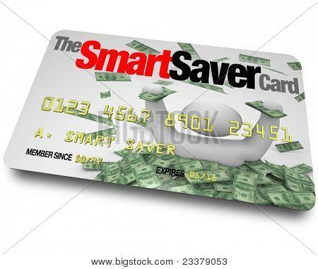 Eine Kreditkarte mit den Worten Smart Saver-Karte die Sie große Einsparungen, Rabatte und Che berechtigt