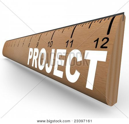 A wooden ruler with the word Project representing an assignment for school homework or an arts and crafts job you are working on