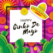 Happy Cinco De Mayo Greeting Card. Colorful Paper Fan And Cactus In Paper Cut Style. Origami Sombrer poster