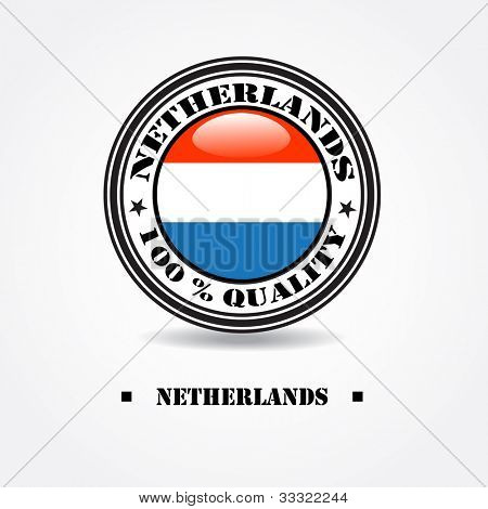 "Label ""made in Netherlands 100% quality"" with Netherlands flag in rubber stamp"