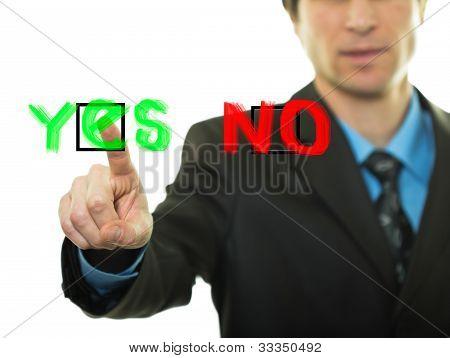 Businessman Presses Button Yes