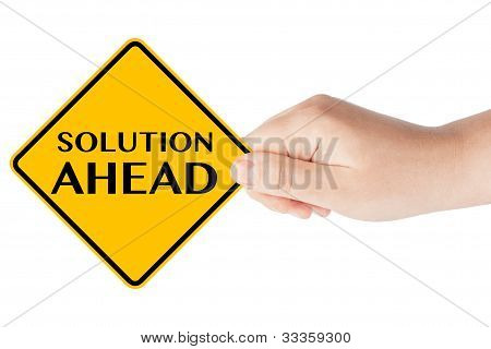 Solution Ahead Traffic Sign With Hand