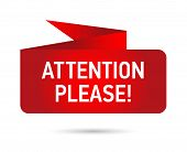 Attention Please Warning On A Bright Red Ribbon. Banner To Attract Attention. V poster