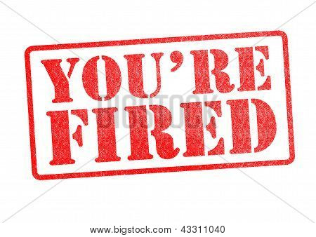 You're Fired Rubber Stamp