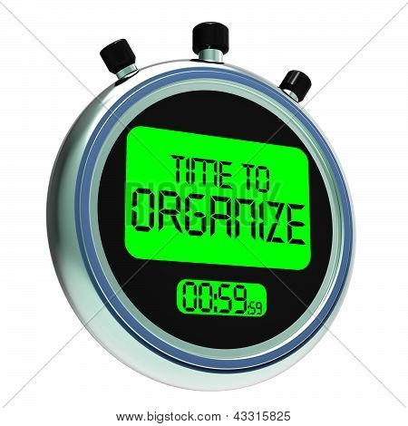 Time To Organize Message Shows Managing Or Organizing
