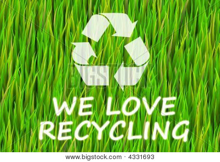 We Love Recycling