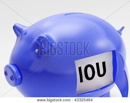 Iou In Piggy Shows Unemployment And Recession