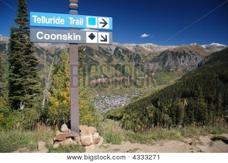 Telluride Colorado Trail Signpost Overlooking Town