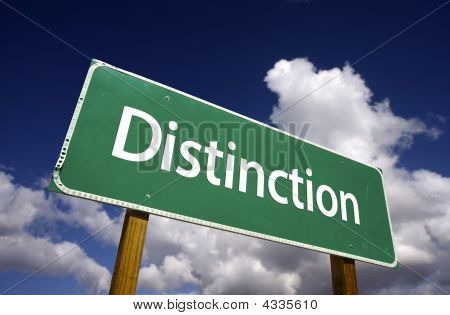 Distinction Road Sign